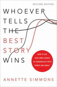 picture of book Whoever Tells the Best Story wins by Annette Simmons